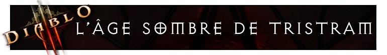 Diablo 3 : L'âge sombre de Tristram